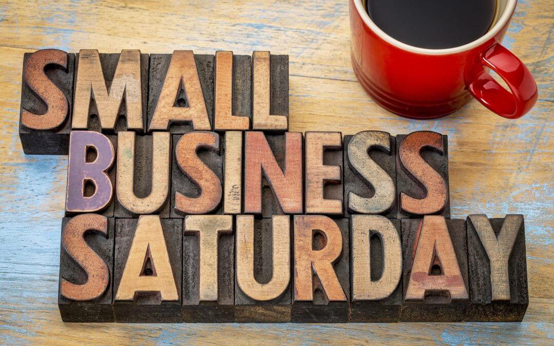 Small Business Saturday is THIS SATURDAY