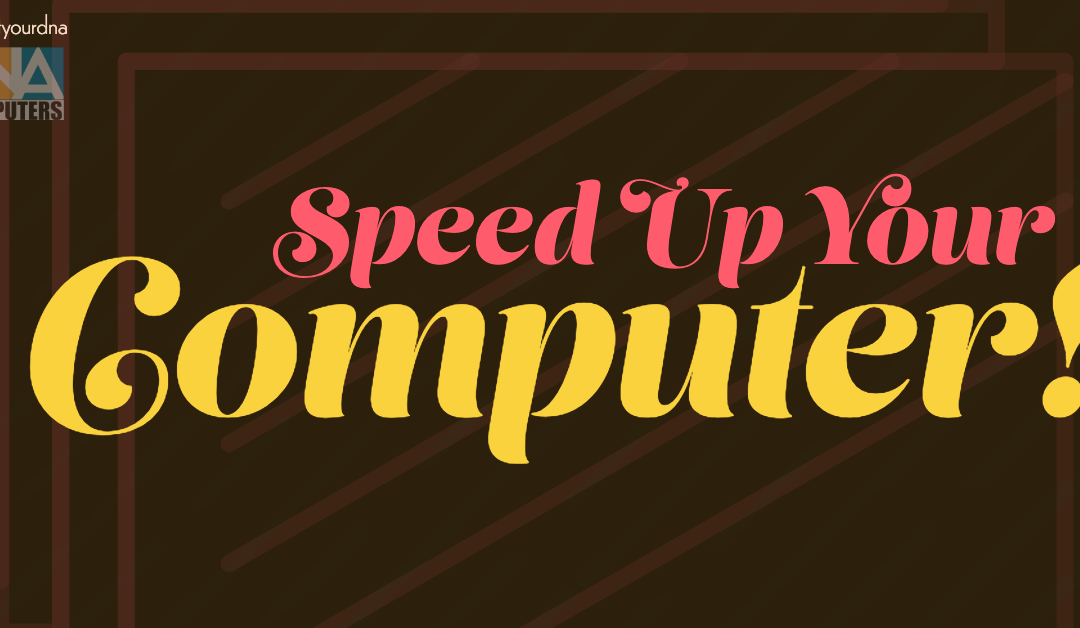 Speed Up Your Computer!